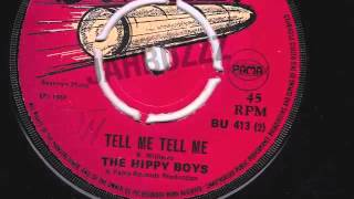 TELL ME TELL ME - THE HIPPY BOYS