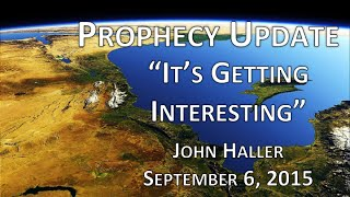 "2015 09 06 John Haller Prophecy Update ""It"