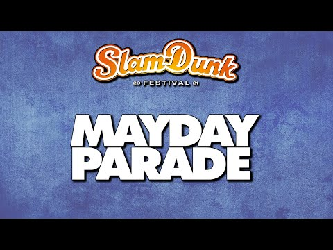 Mayday Parade Slam Dunk Festival 2021