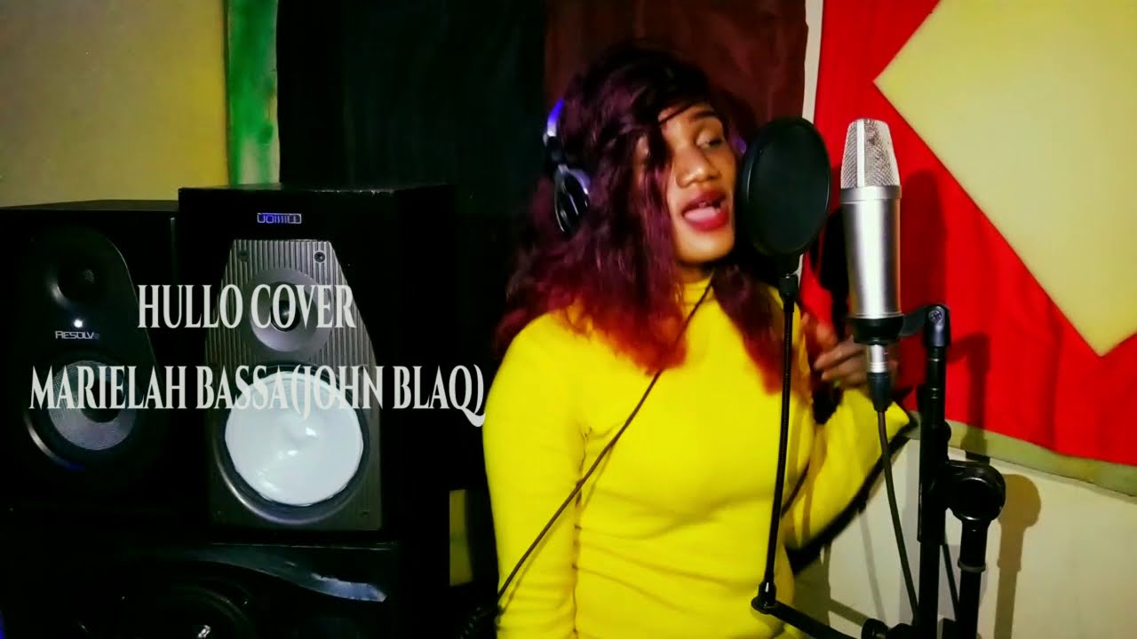 Hullo cover - Marielah Bassa(John Blaq)