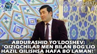 Abdurashid Yo Ldoshev Qiziqchilar Men Bilan Bog Liq Hazil Qilishsa Hafa Bo Laman