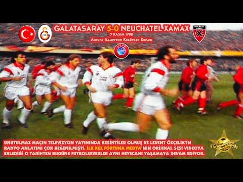 Galatasaray 5-0 Neuchatel Xamax (Unutulmaz Radyo Anlatımıyla)