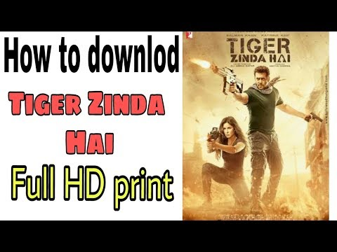 How to downlod TIGER JINDA HAI full movie hd from any android phone