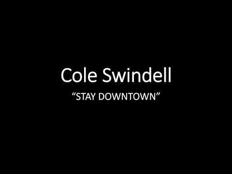 Cole Swindell - Stay Downtown (lyrics)