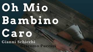Official O Mio Babbino Caro Lyrics (Italian & English HD) Giacomo Puccini