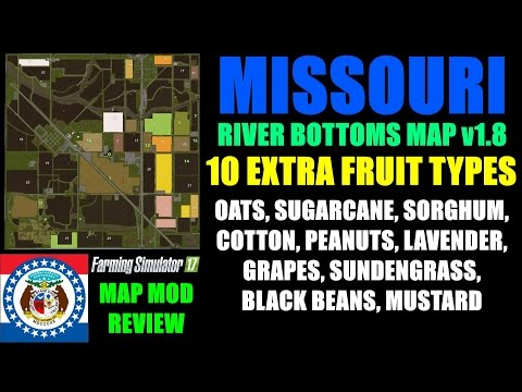 "Farming Simulator 17 - Missouri River Bottoms Map v1.8 ""Map Mod Review"""