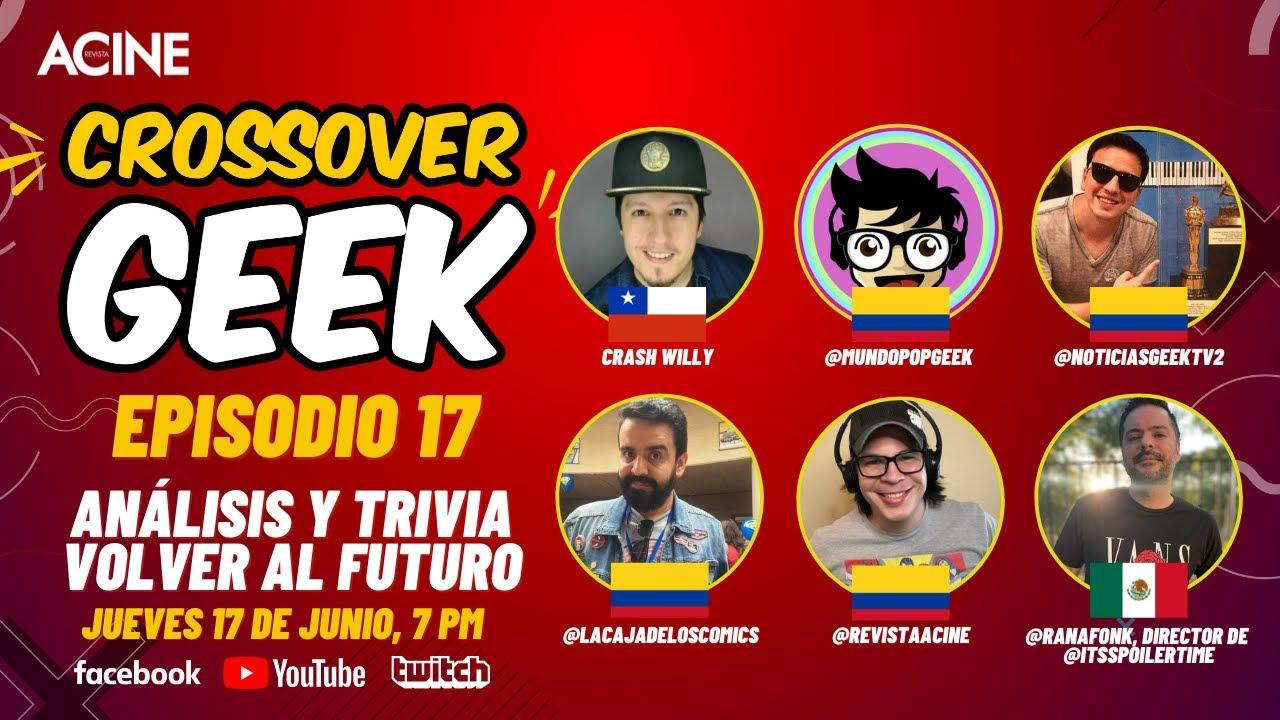 Análisis de la saga de Volver Al Futuro | CrossoverGeek episodio 17