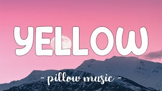 Yellow - Coldplay (Lyrics) 🎵