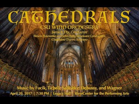 Live:  CSU Wind Orchestra - Cathedrals