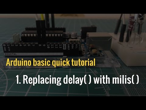 Arduino Basic Ep.1: Replacing Delay() With Millis()