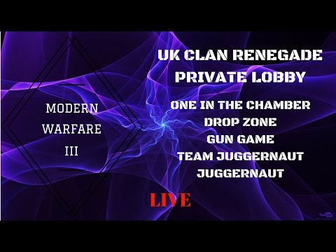 UK CLAN RENEGADE .... CLAN MEMBERS AND INVITE ONLY LOBBY LIVE STREAM