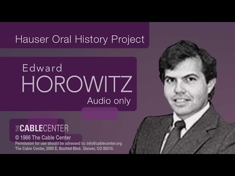 Edward Horowitz: Oral and Video History Collection Interview