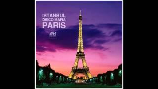 Istanbul Disco Mafia - Paris ( ISTANBUL RECORDS )