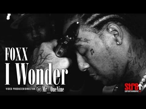 Foxx - I Wonder (OFFICIAL MUSIC VIDEO)