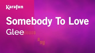 Karaoke Somebody To Love - Glee *
