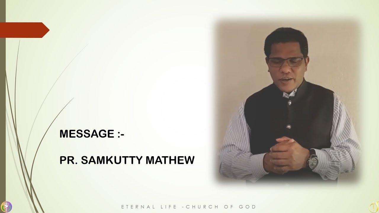 SERMON- PR. SAMKUTTY MAY 10th