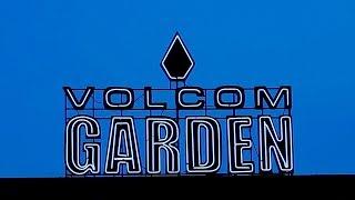 Welcome To The Volcom Garden in Austin, Texas