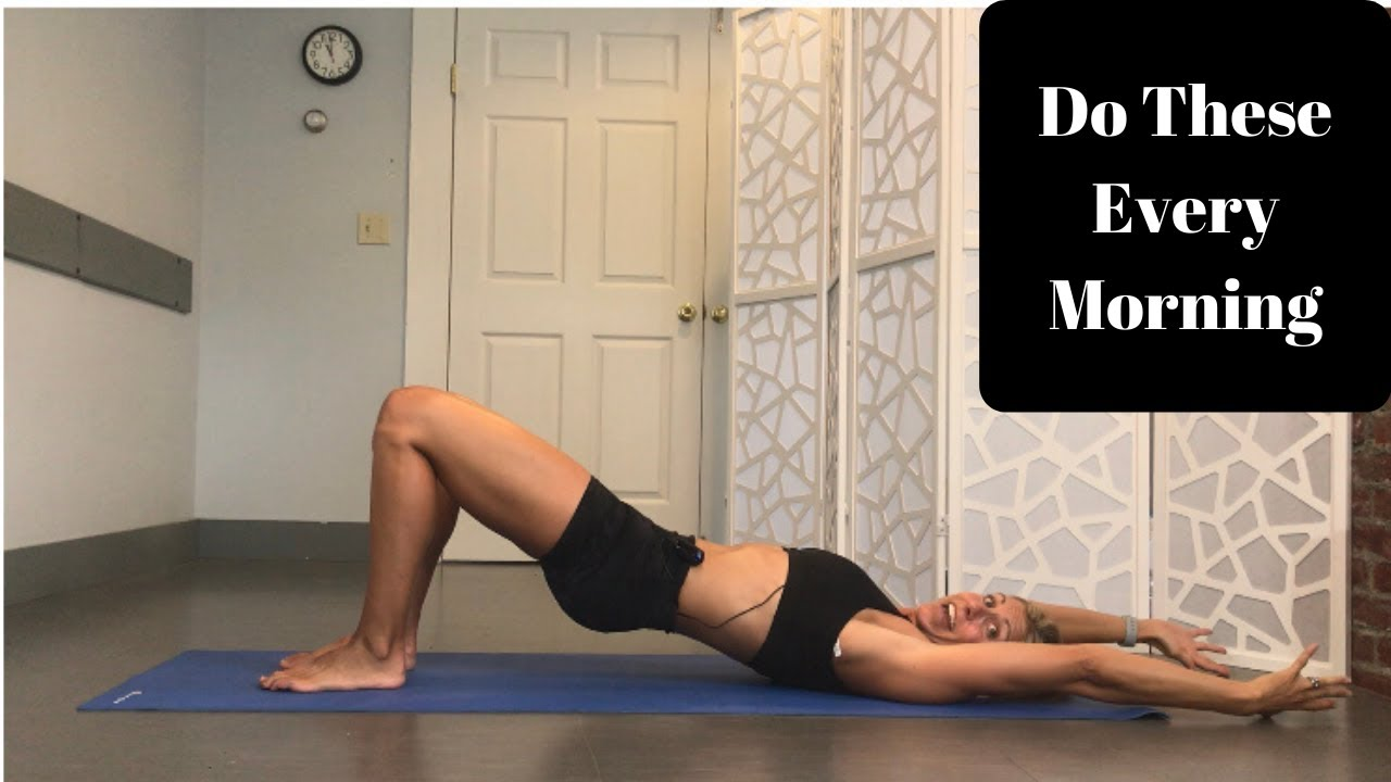 Do These 3 Stretches Every Morning