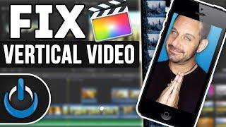 Fix Vertical Video in Final Cut Pro X - FREE Plugin! 📱