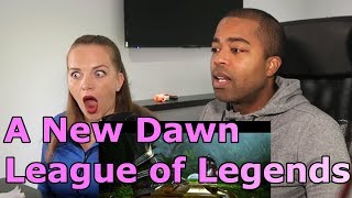 A New Dawn | Cinematic - League of Legends (REACTION 🔥)
