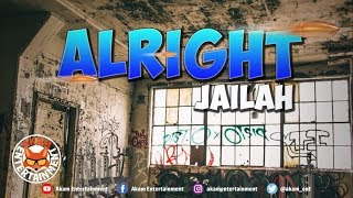 Jailah - Alright - April 2019