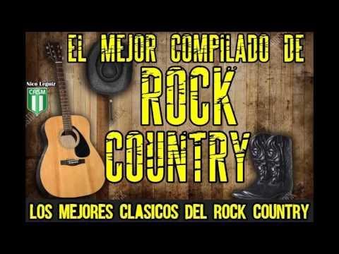 EL MEJOR ENGANCHADO DE ROCK COUNTRY