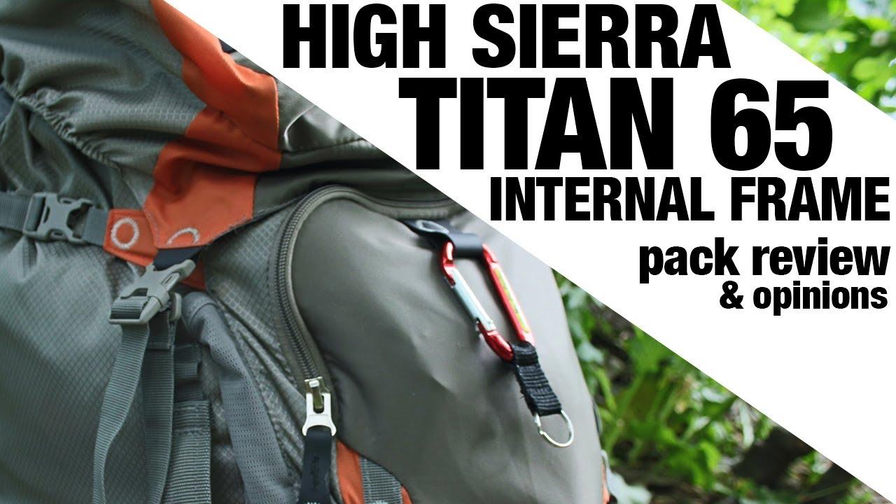 EXCLUSIVE: High Sierra Titan 65 Internal Frame Pack REVIEW - YouTube
