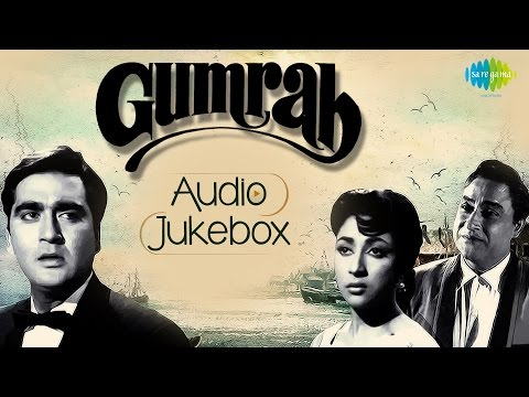 'Gumrah' Movie Songs | Old Hindi Songs | Audio Jukebox