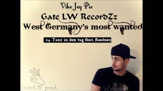 04. Vike Jey Pie - Tanz in den Tag Feat. Reelnez  [West Germany's Most Wanted]