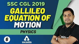 SSC CGL 2019-20   Science Class   Gallileo Equation of Motion