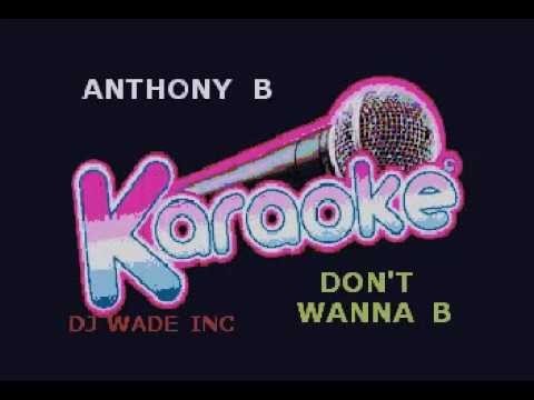 ANTHONY B   DON'T WANNA BE, DEMO