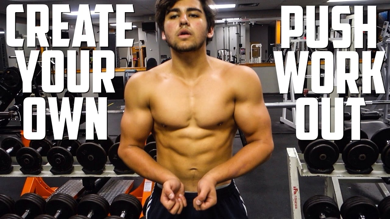 How To Create Your Own Push Workout Routine Youtube