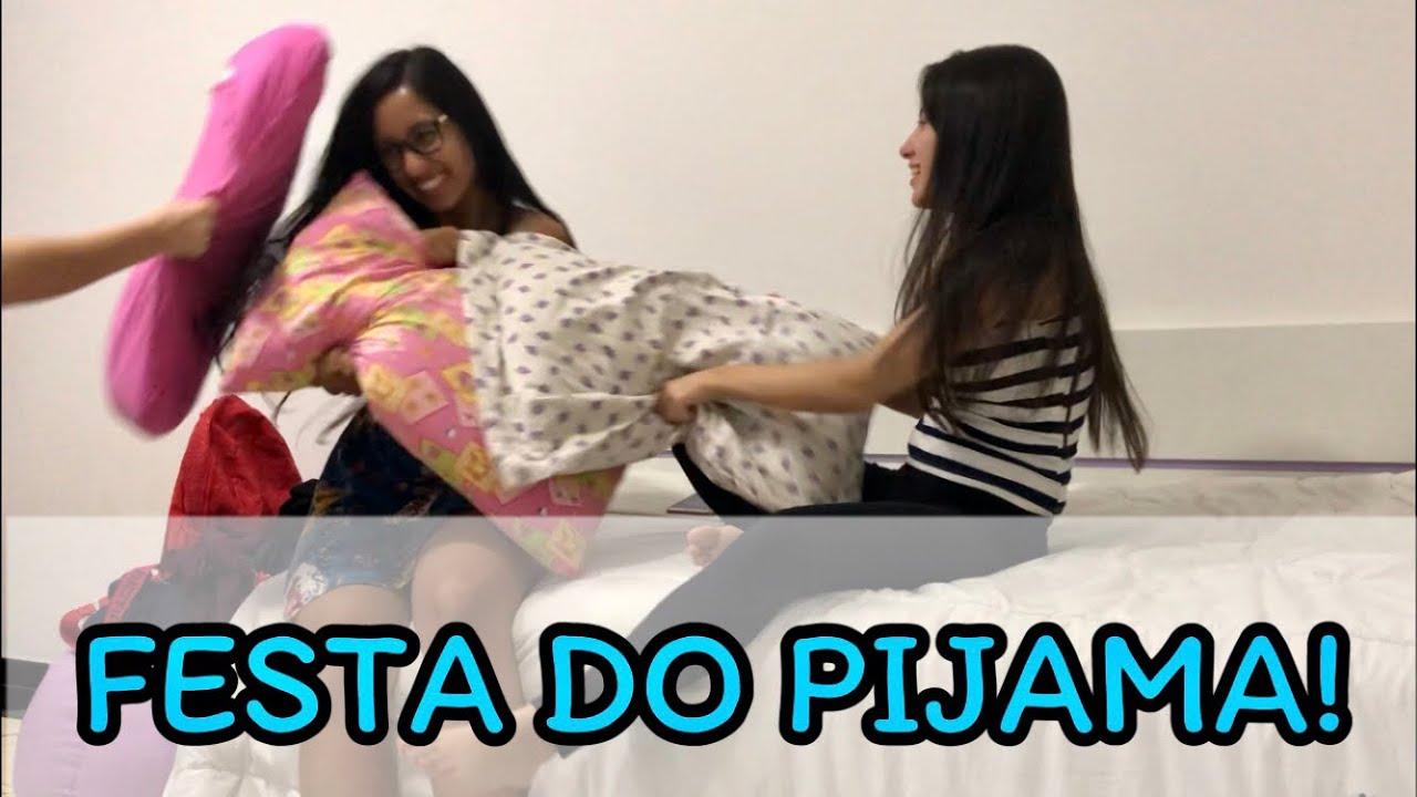 Festa do pijama com as meninas   24 hrs com a gente