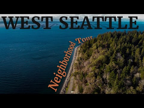 WEST SEATTLE || Seattle Neighborhood Tour