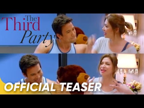 Official Teaser | 'The Third Party' | Sam Milby, Zanjoe Marudo, and Angel Locsin