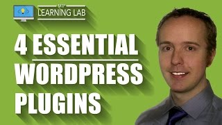 4 Best WordPress Plugins With Tutorial WalkThrough - Essential WordPress Plugins   WP Learning Lab