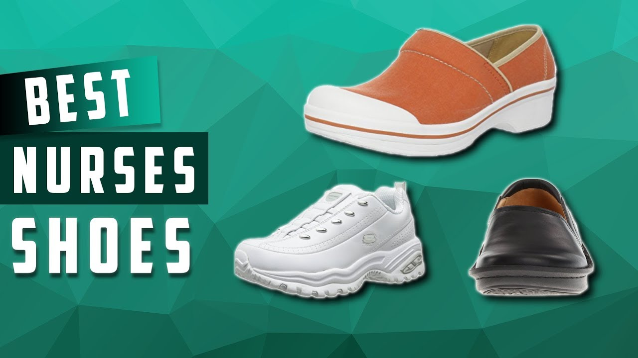 Top 5 Best Shoes For Nurses Review in 2019