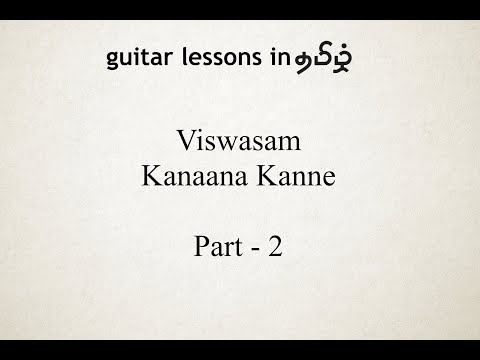 Kannaana Kanney | Viswasam | Guitar Lesson | In தமிழ் | Part 2