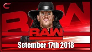 WWE RAW Live Stream Full Show September 17th 2018: Live Reaction Conman167
