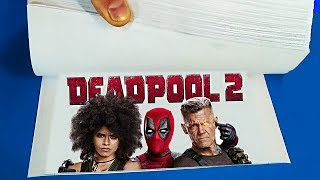 How to make a Flip Book Animation / DEADPOOL 2 MOVIE