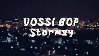 Stormzy - VOSSI BOP (lyrics)