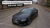 Test: Audi A4 B8 - Još malo da padne cena i biće najtraženiji polovnjak!