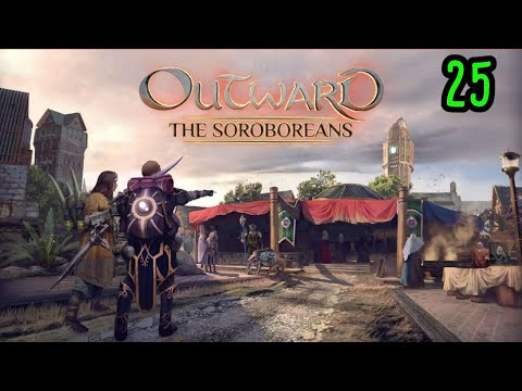 Outward: The Soroboreans DLC - Part 25 - Walking Past the Gemstone C Key. Twice. |