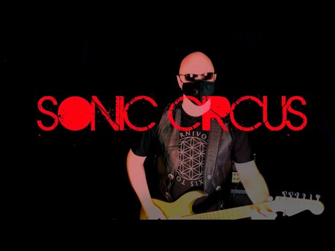 Sonic Circus - The River (Official Video)