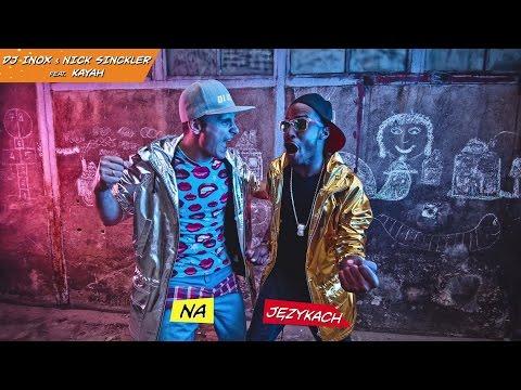 DJ Inox & Nick Sinckler - Na Językach feat. Kayah (Lyrics Video)