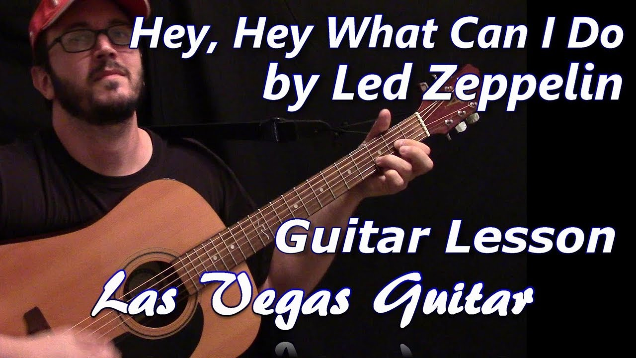 Hey, Hey, What Can I Do by Led Zeppelin Guitar Lesson