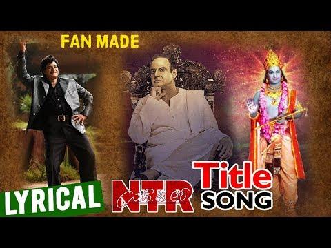 NTR BIOPIC TITLE SONG HD   FAN MADE   KATHANAYAKUDU / MAHANAYAKUDU SONGS   NANDAMURI BALAKRISHNA