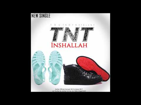 TNT - INSHALLAH (Lyrics Officiels)