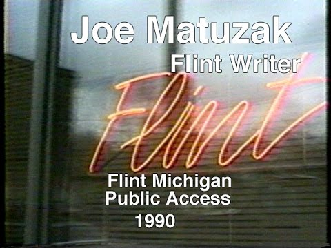 Joe Matuzak discusses his writing and the challenges of Flint artists circa 1990