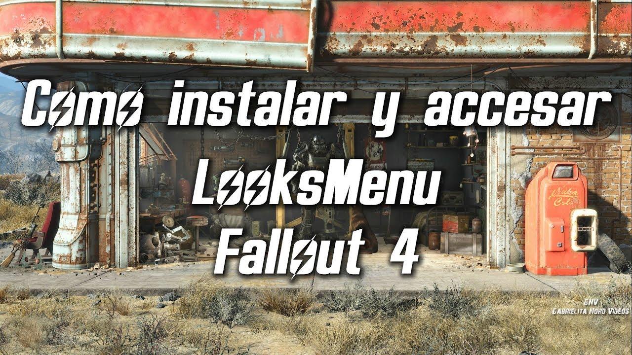 Fallout 4 Como instalar y accesar Looksmenu [Tutorial]